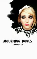 Mourning Doves • J.H  by d3athbeds