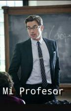 Mi Profesor  by historiasgemes06