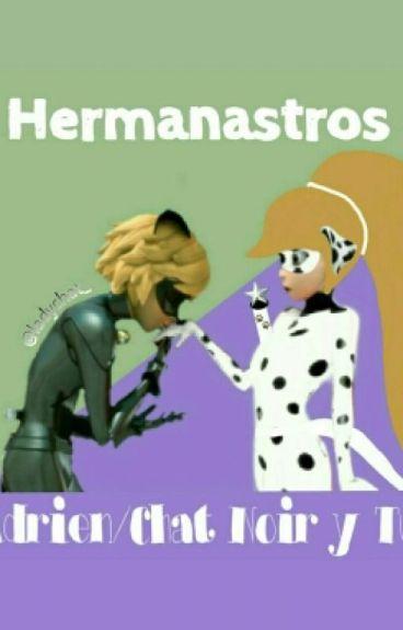 Hermanastros {Adrien/Chat Noir y Tú}