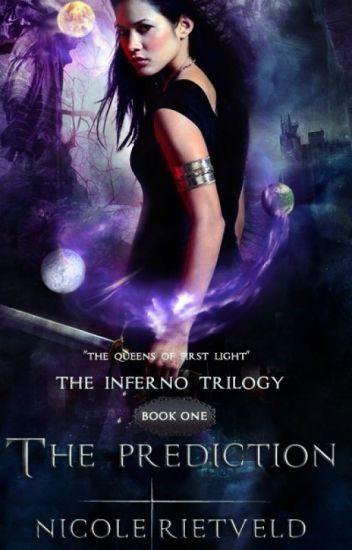 The Prediction {Inferno Trilogie | Book I}
