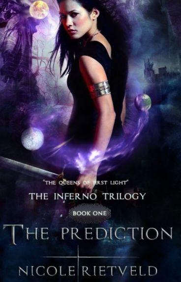 The Prediction {Inferno Trilogie | Book I}