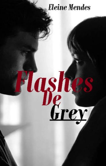 Flashes of Grey