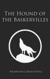The Hound of the Baskervilles (1902) by ArthurConanDoyle