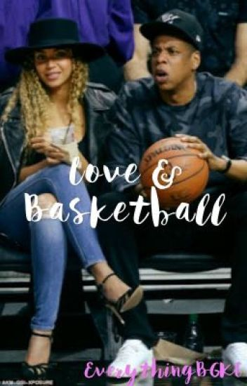 Love & Basketball  *COMPLETED*