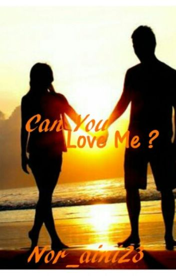 Can You Love Me?