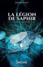 La Légion de Saphir : Tome 2 by Sky81600