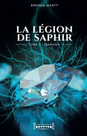 La Légion de Saphir : Tome 2