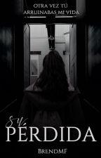 PERDIDA by BrendMF