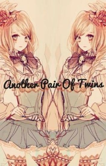 Another Pair Of Twins (Ouran FanFic)