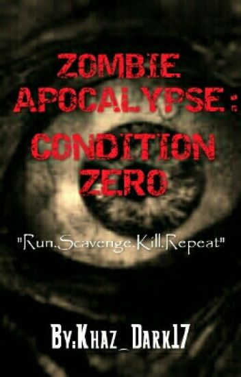 Zombie Apocalypse: Condition Zero(ONGOING