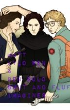 Matt ,Kylo Ren and Ben Solo Smut And Fluff Imagines(Requests Are Open ) by BlueButterfly96