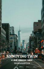 Annoying Twin ❛ jungkook ✔️ by -baecorn