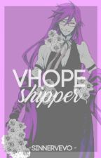VHope Shipper ✿ VHope by PCYZZLE