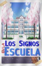 Los Signos en la Escuela by LaPapitaKaguai-Sama