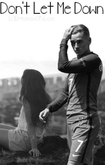 Don't Let Me Down | Griezmann