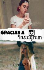 Gracias a instagram. [Primera y segunda temporada] PAUSADA TEMPORALMENTE by lula1821