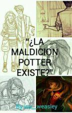 """""""¿LA MALDICION POTTER EXISTE?"""" (James S.potter Y Tu) by isa__weasley"""