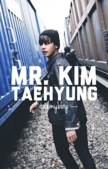 Mr. Kim Taehyung    BTS V fanfic