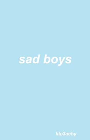 sad boys - phan