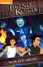 Book 5: Order - Avatar: The Legend of Korra by nazdraws