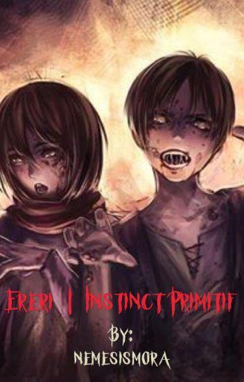 Ereri | Instinct Primitif