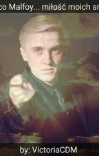Draco Malfoy... miłość moich snów. by VictoriaCDM