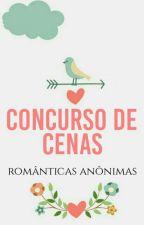 Concurso De Cenas||EM PAUSA|| by Romanticas_Anonimas