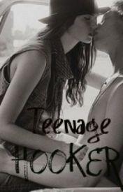 Teenage Hooker! by TAYxMIFFLIN