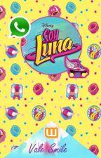 Soy Luna Whatsapp  by pinyponlandia12345