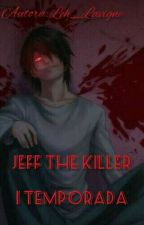Jeff The Killer  by Leh_Lavigne