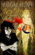 Heroska Olimpu | Syn Demeter by XTeamLeoX