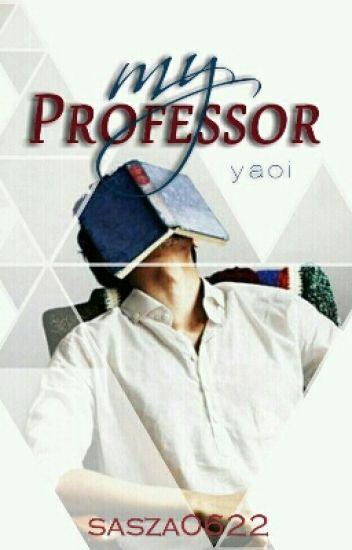 My Professor  [Yaoi]