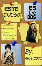 Este Juego Es De Dos. [Concurso MHYY] by Alice_2005