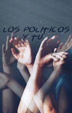 Los Políticos y Tú by jcmgrr