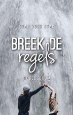 Stap voor stap: breek de regels by Rebellorum