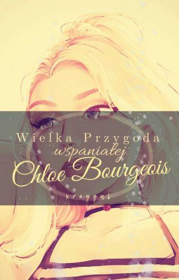 KOREKTA! Wielka Przygoda Wspaniałej Chloe Bourgeois | Miraculous
