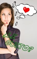 ¿LE GUSTO?  by BrisaNetto