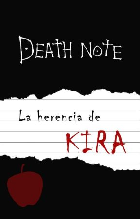 [Death Note] La herencia de Kira by ProyectoDanuve