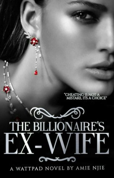 The Billionaire's Ex Wife