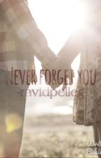 Never forget you by ravidpelleg