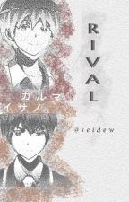 RIVAL (Karma x Reader x Asano) by seidew