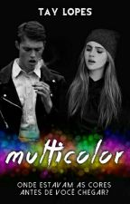 MultiColor by tayclopes