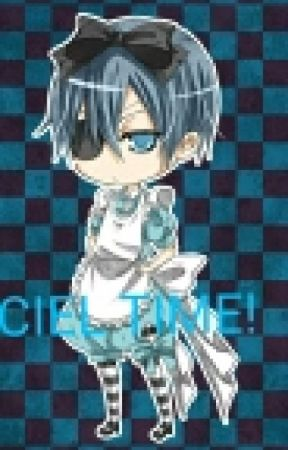 Ciel Time! Talk, Ask Or Dare, And More! by missbrebre1012