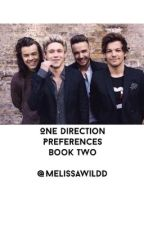 -One Direction Preferences Book 2- by MelissaWildd