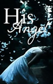 His Angel by KristaButler