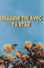 Imagine avec ta star by emivanorah