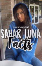 Sahar Luna facts ✨ by shawnmoans