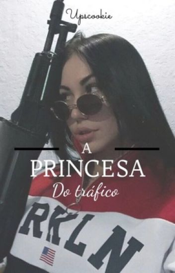 A Princesa Do Trafico
