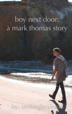boy next door: a mark thomas story by smilingbcsimon