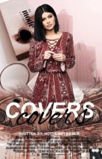 COVERS {CLOSED} by hottieboybieber